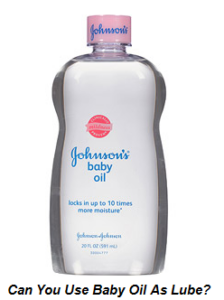 Is baby oil safe for anal sex